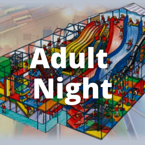 Adult Night – Playzone Portsmouth